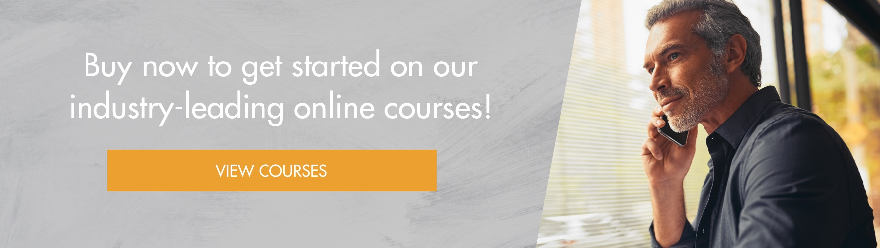 Buy now to get started on our industry-leading online courses!